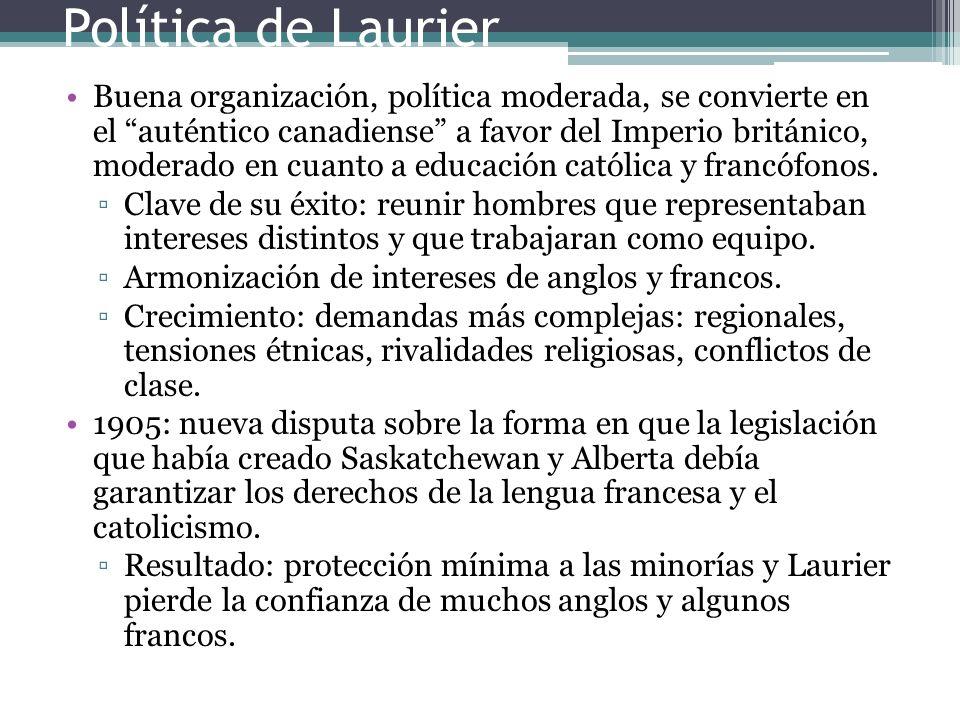 Buena organización, política moderada, se convierte en el auténtico canadiense a favor del Imperio británico, moderado en cuanto a educación católica