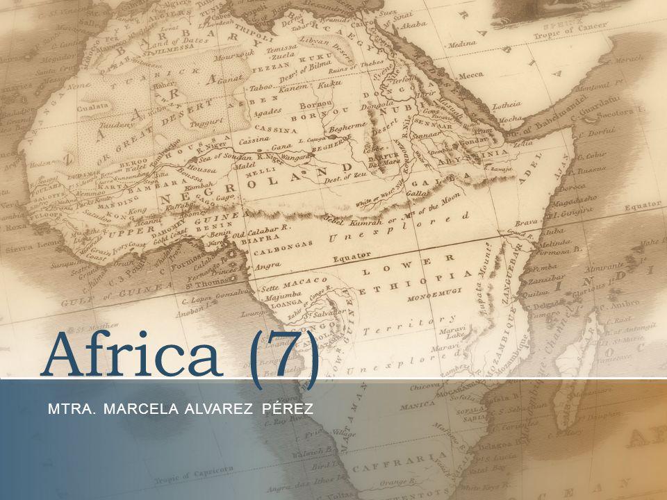 Africa (7) MTRA. MARCELA ALVAREZ PÉREZ