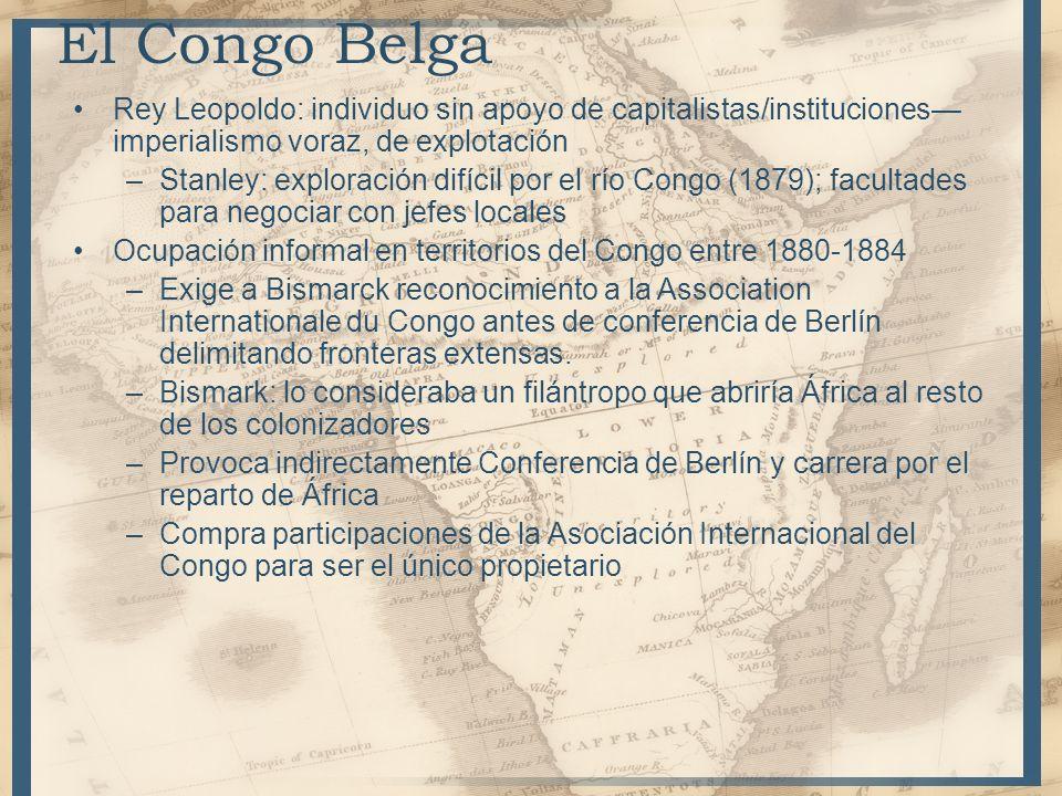 Rey Leopoldo: individuo sin apoyo de capitalistas/instituciones imperialismo voraz, de explotación –Stanley: exploración difícil por el río Congo (187