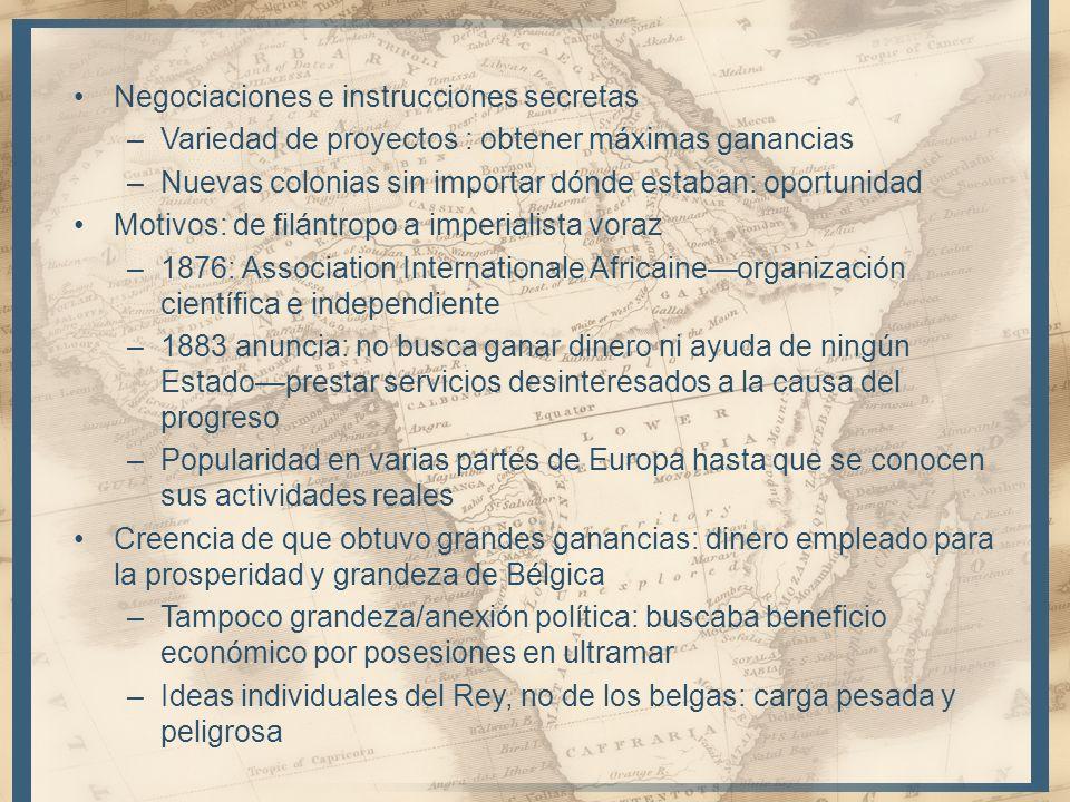 Explotación del suelo y habitantes sin perspectivas de desarrollo a largo plazo (económico, social o político) –Jefaturas vistas como núcleos de resistencia a la autoridad colonial –Sustituidas por negros que sirvieran a los blancos –Aborigines Protection Society (GB): campaña de opinión contra administración El 18 de octubre de 1908 el Parlamento Belga decide desposeer a Leopoldo y la gestión del estado libre del Congo belga –Sin experiencia colonial ni doctrinas, estructuras o presupuesto para regular el territorio –Compañías con privilegios reducidos o bajo control del Estado belga –Desarrollo de ciudades y comunicaciones: los africanos no son asociados más que como asalariados Doctrina oficial: la prosperidad del territorio automáticamente terminará por beneficiar a todos