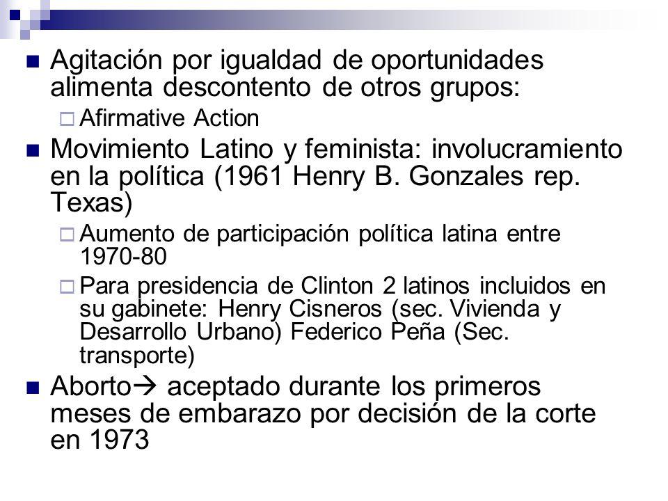 Agitación por igualdad de oportunidades alimenta descontento de otros grupos: Afirmative Action Movimiento Latino y feminista: involucramiento en la p