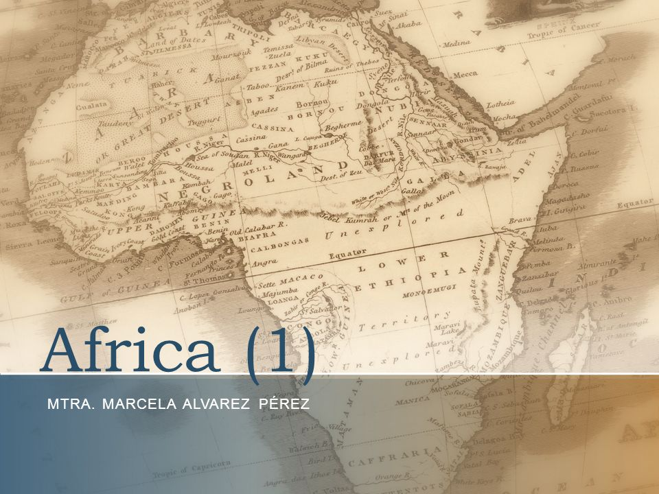 Africa (1) MTRA. MARCELA ALVAREZ PÉREZ