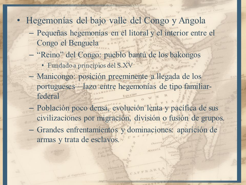 Hegemonías del bajo valle del Congo y Angola – Pequeñas hegemonías en el litoral y el interior entre el Congo el Benguela – Reino del Congo: pueblo ba