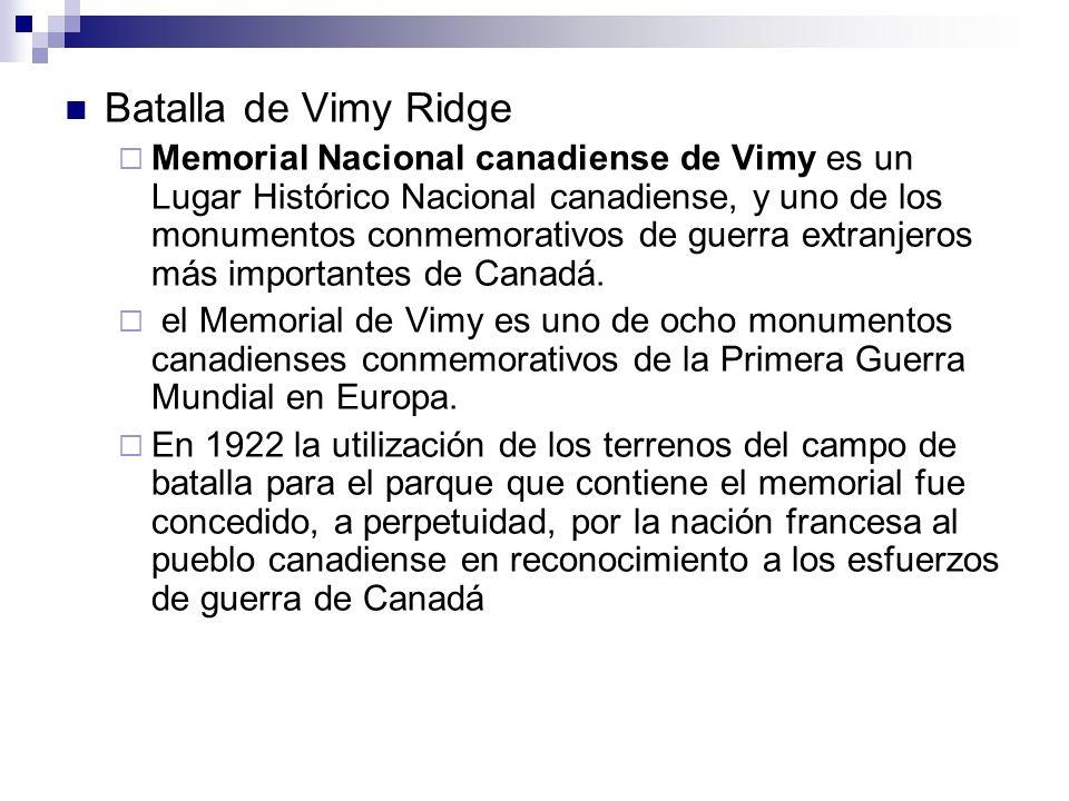 Batalla de Vimy Ridge Memorial Nacional canadiense de Vimy es un Lugar Histórico Nacional canadiense, y uno de los monumentos conmemorativos de guerra