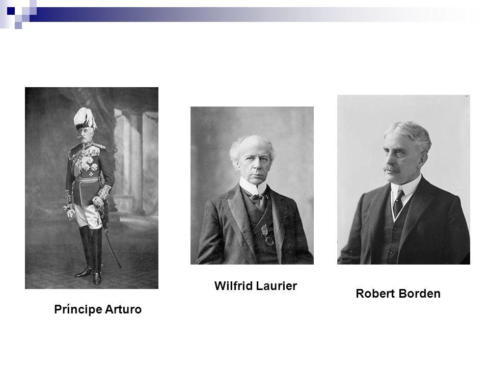 Príncipe Arturo Wilfrid Laurier Robert Borden