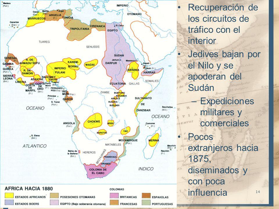 Recuperación de los circuitos de tráfico con el interior Jedives bajan por el Nilo y se apoderan del Sudán –Expediciones militares y comerciales Pocos