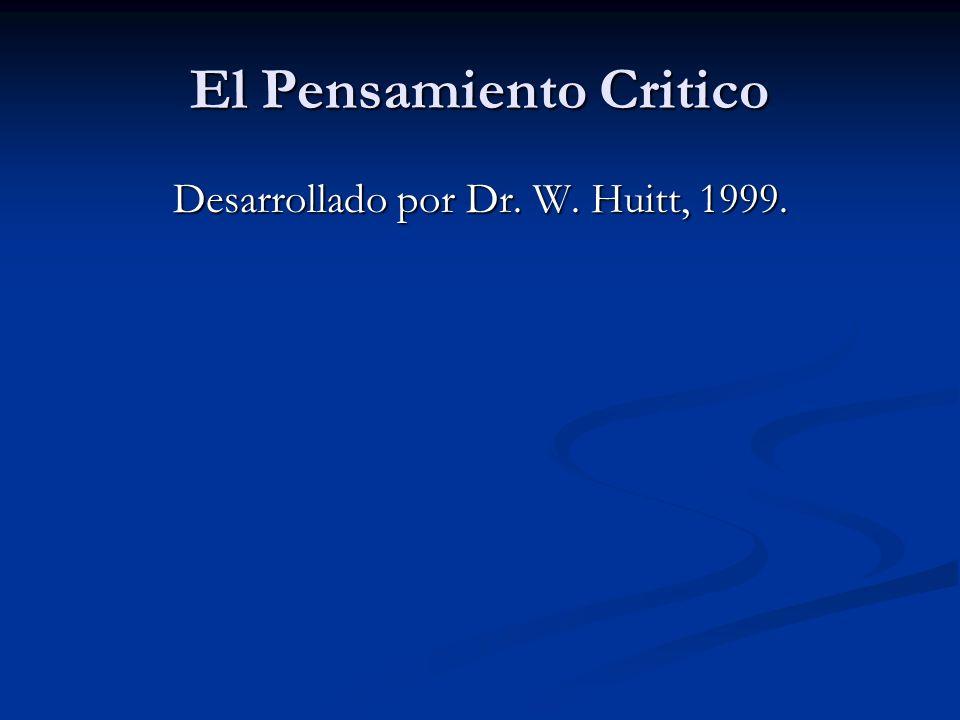 El Pensamiento Critico Definen el pensamiento critico y discuten porque es un tema importante para ser tratado por los educadores de hoy.