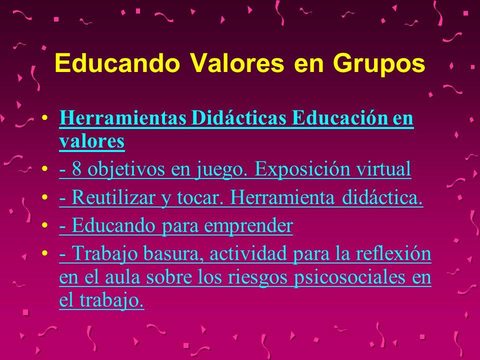Educando Valores en Grupos Herramientas Didácticas Educación en valores