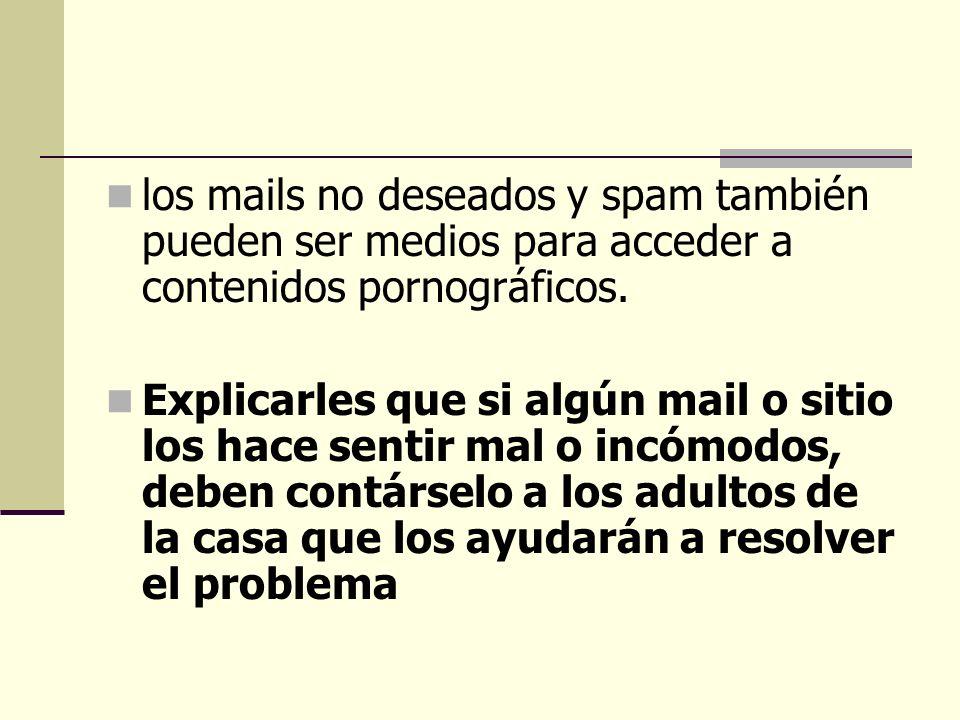 los mails no deseados y spam también pueden ser medios para acceder a contenidos pornográficos.