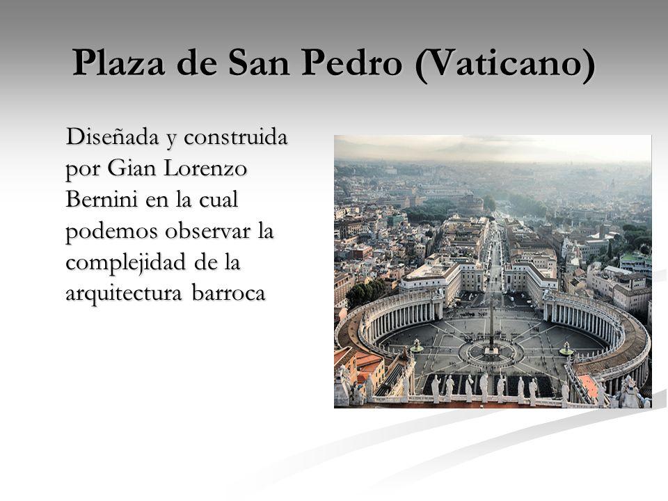 Plaza de San Pedro (Vaticano) Diseñada y construida por Gian Lorenzo Bernini en la cual podemos observar la complejidad de la arquitectura barroca Dis