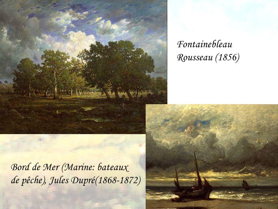 Fontainebleau Rousseau (1856) Bord de Mer (Marine: bateaux de pêche), Jules Dupré(1868-1872)