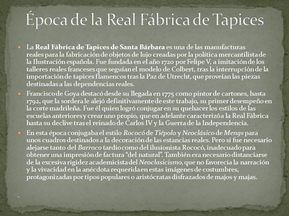 La Real Fábrica de Tapices de Santa Bárbara es una de las manufacturas reales para la fabricación de objetos de lujo creadas por la política mercantil