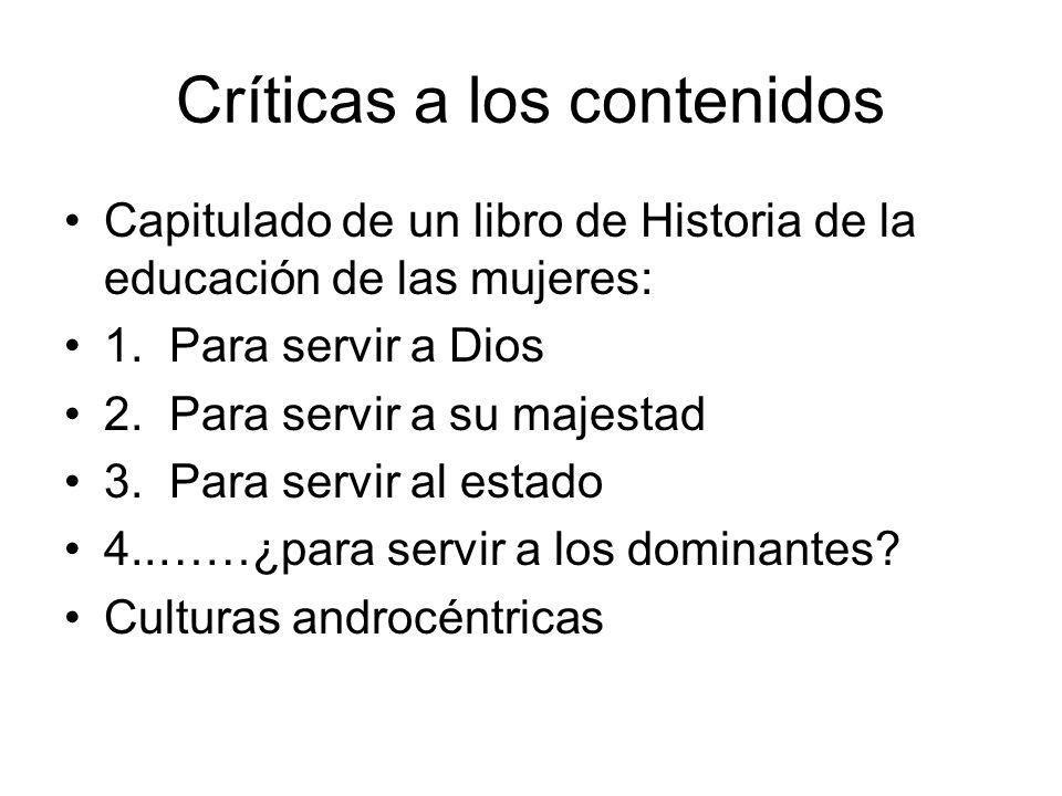 Críticas a los contenidos Capitulado de un libro de Historia de la educación de las mujeres: 1.