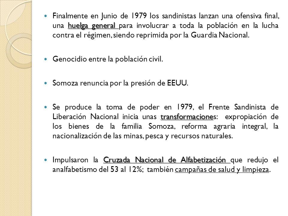 huelga general Finalmente en Junio de 1979 los sandinistas lanzan una ofensiva final, una huelga general para involucrar a toda la población en la luc