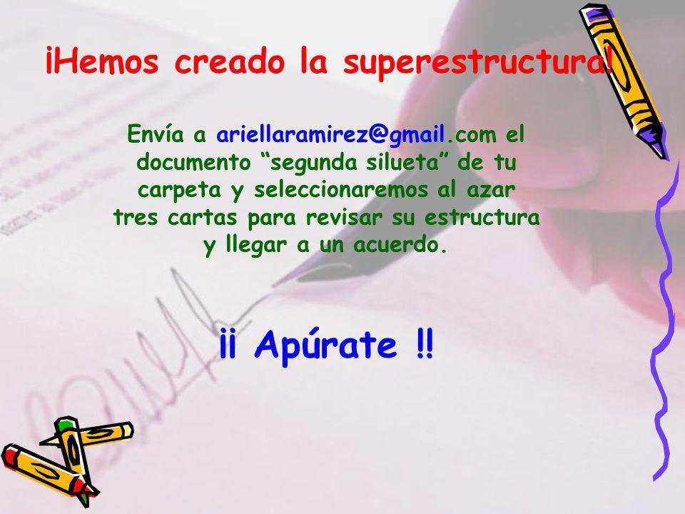 ¡Hemos creado la superestructura.