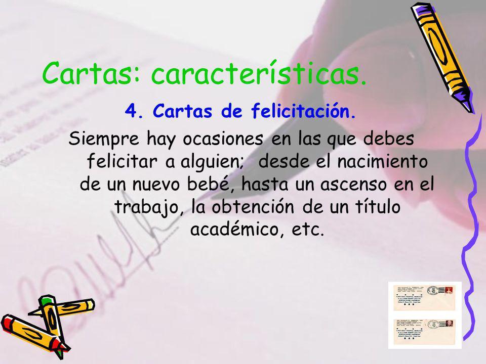 Cartas: características.4. Cartas de felicitación.