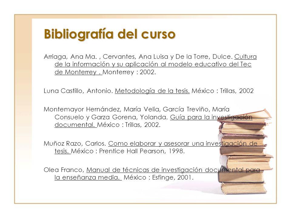 Arriaga, Ana Ma., Cervantes, Ana Luisa y De la Torre, Dulce. Cultura de la información y su aplicación al modelo educativo del Tec de Monterrey. Monte