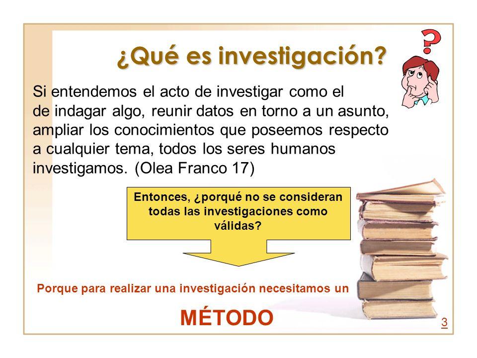 ¿Qué es investigación? Si entendemos el acto de investigar como el de indagar algo, reunir datos en torno a un asunto, ampliar los conocimientos que p