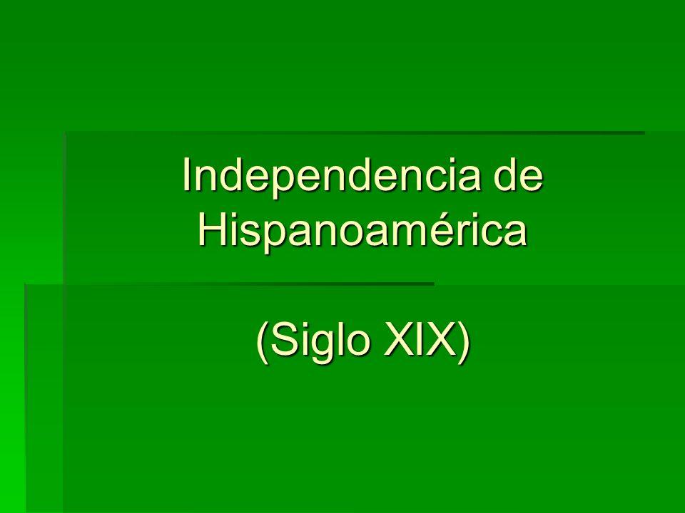 Independencia de Hispanoamérica (Siglo XIX)