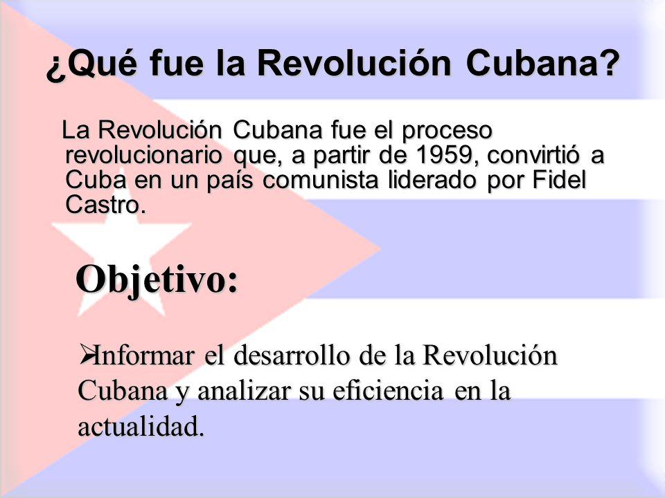 ¿Qué fue la Revolución Cubana? La Revolución Cubana fue el proceso revolucionario que, a partir de 1959, convirtió a Cuba en un país comunista liderad