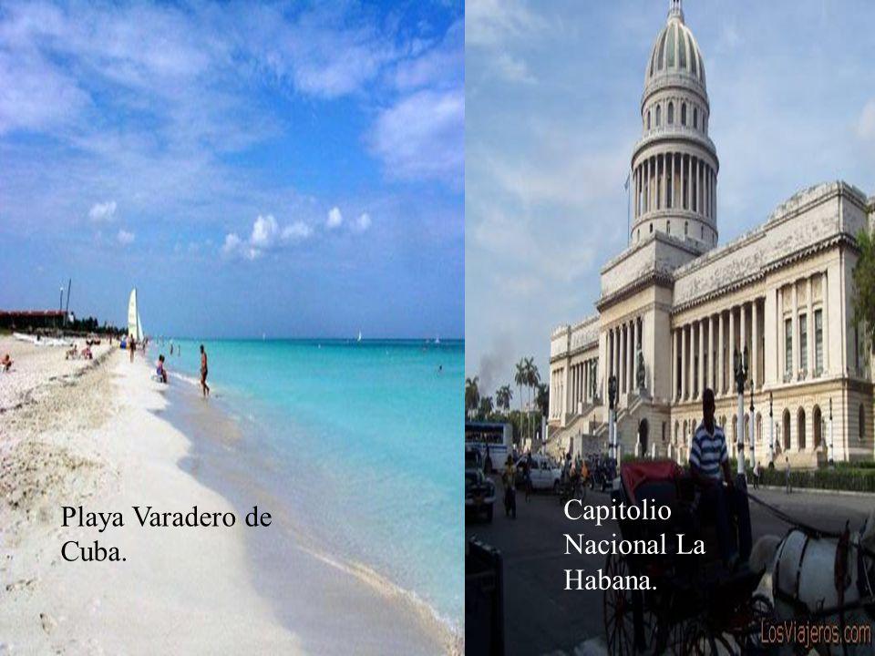 Playa Varadero de Cuba. Capitolio Nacional La Habana.