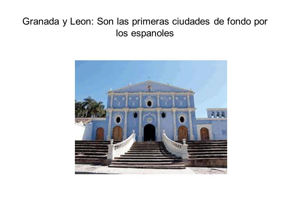 Granada y Leon: Son las primeras ciudades de fondo por los espanoles