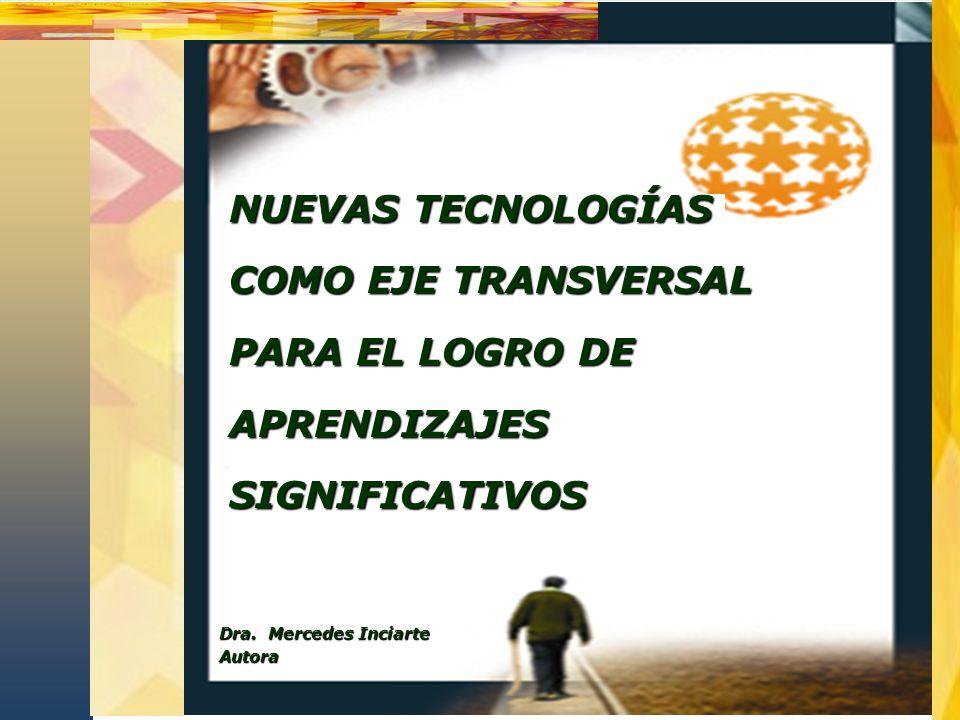 TRANSVERSALIDAD DE LAS NUEVAS TECNOLOGÍAS DISEÑO CURRICULAR DE LA INSERCIÓN TRANSVERSAL DE LAS NUEVAS TECNOLOGÍAS Herramientas Tecnológicas Estrategias de Aplicación Actividades (profesor) Actividades (alumno)