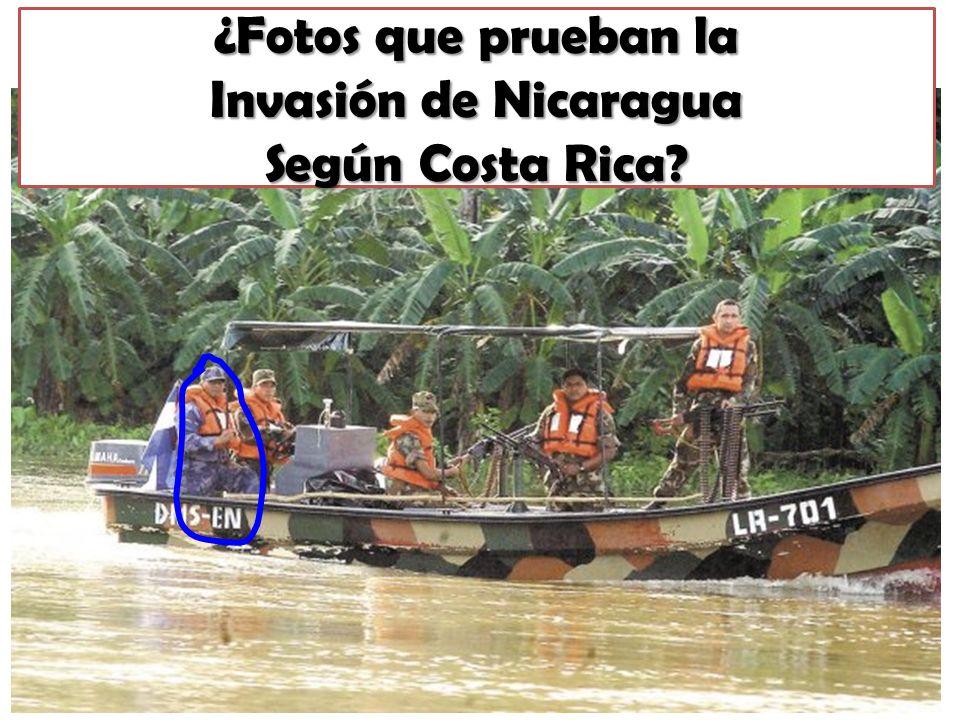 ¿Fotos que prueban la Invasión de Nicaragua Según Costa Rica?