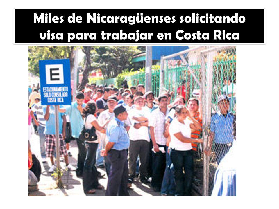 Miles de Nicaragüenses solicitando visa para trabajar en Costa Rica