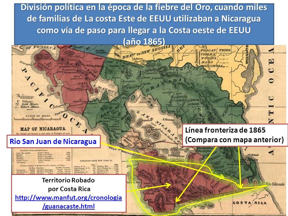 Línea fronteriza de 1865 (Compara con mapa anterior) Rio San Juan de Nicaragua Territorio Robado por Costa Rica http://www.manfut.org/cronologia /guan