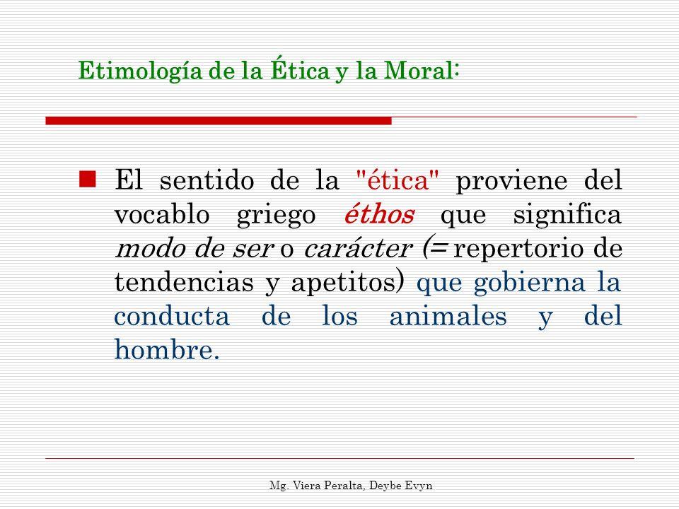 Etimología de la Ética y la Moral: El sentido de la