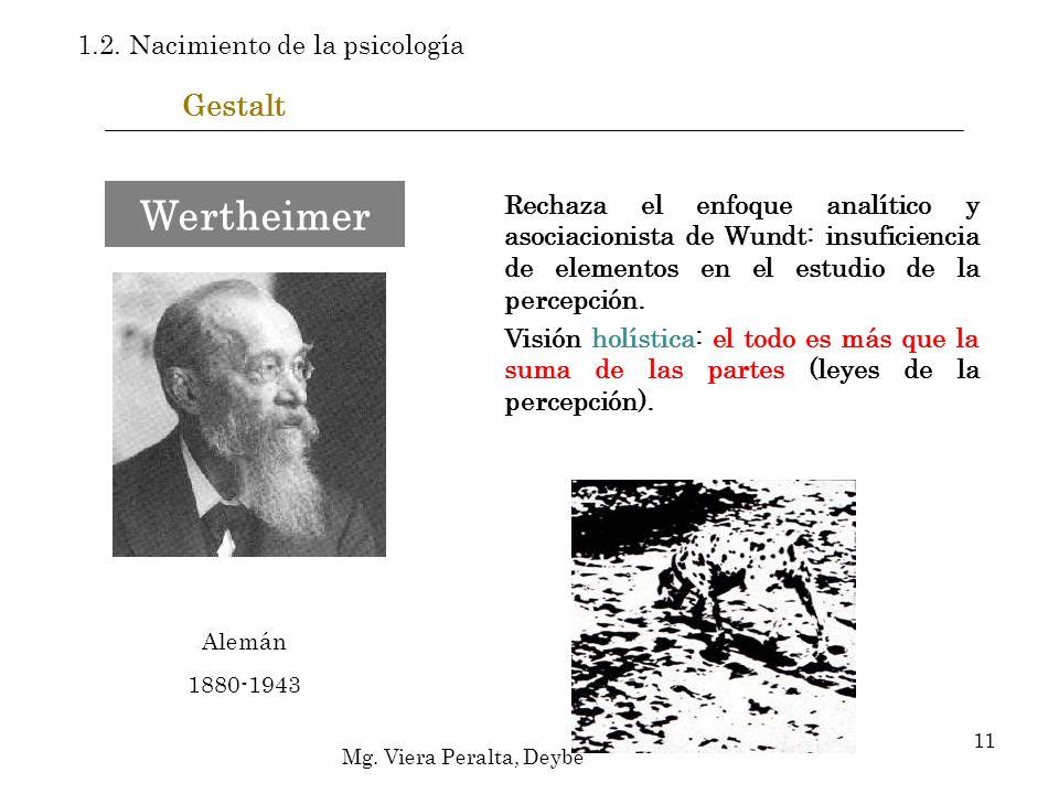 Gestalt Rechaza el enfoque analítico y asociacionista de Wundt: insuficiencia de elementos en el estudio de la percepción. Visión holística: el todo e