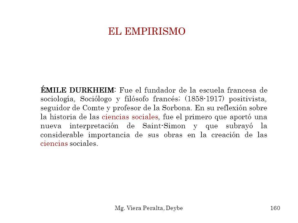 ÉMILE DURKHEIM: Fue el fundador de la escuela francesa de sociología, Sociólogo y filósofo francés; (1858-1917) positivista, seguidor de Comte y profe