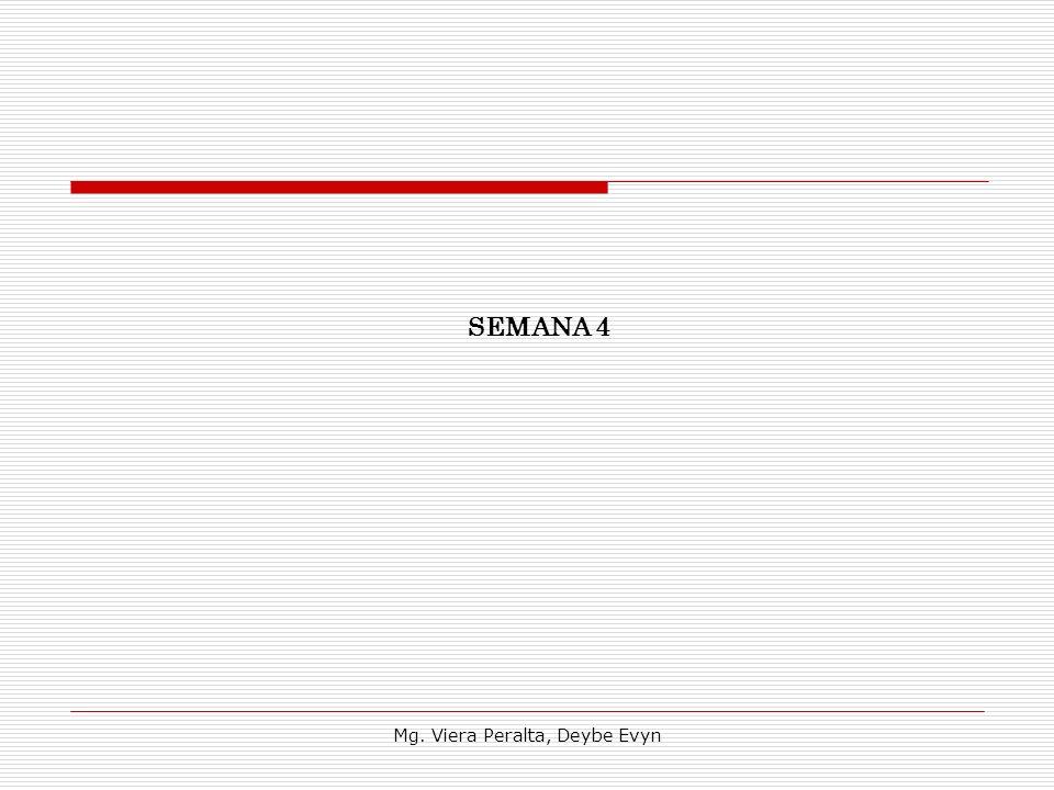 SEMANA 4 Mg. Viera Peralta, Deybe Evyn