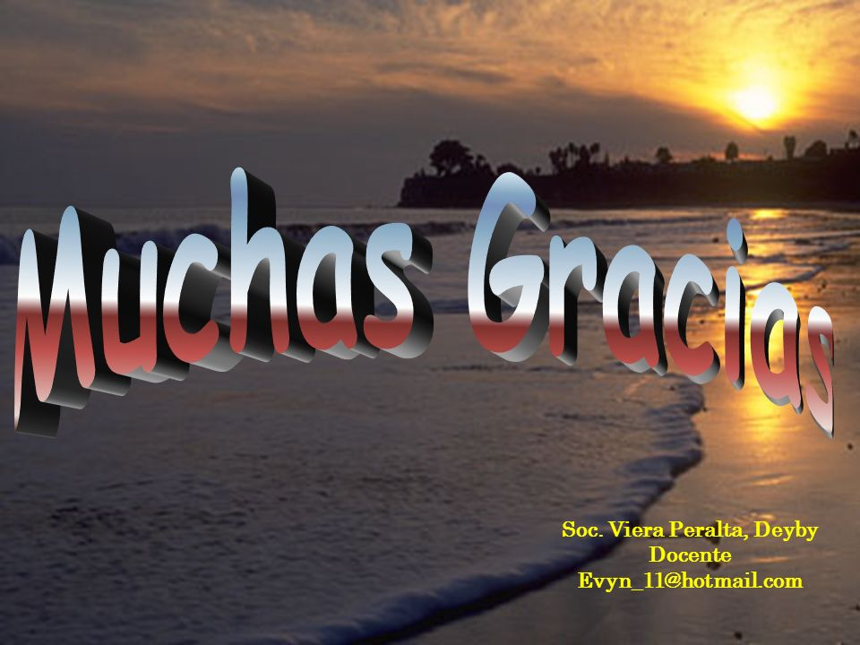 Soc. Viera Peralta, Deyby Docente Evyn_11@hotmail.com