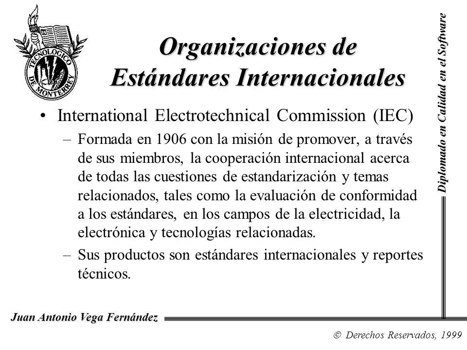 International Electrotechnical Commission (IEC) –Formada en 1906 con la misión de promover, a través de sus miembros, la cooperación internacional acerca de todas las cuestiones de estandarización y temas relacionados, tales como la evaluación de conformidad a los estándares, en los campos de la electricidad, la electrónica y tecnologías relacionadas.
