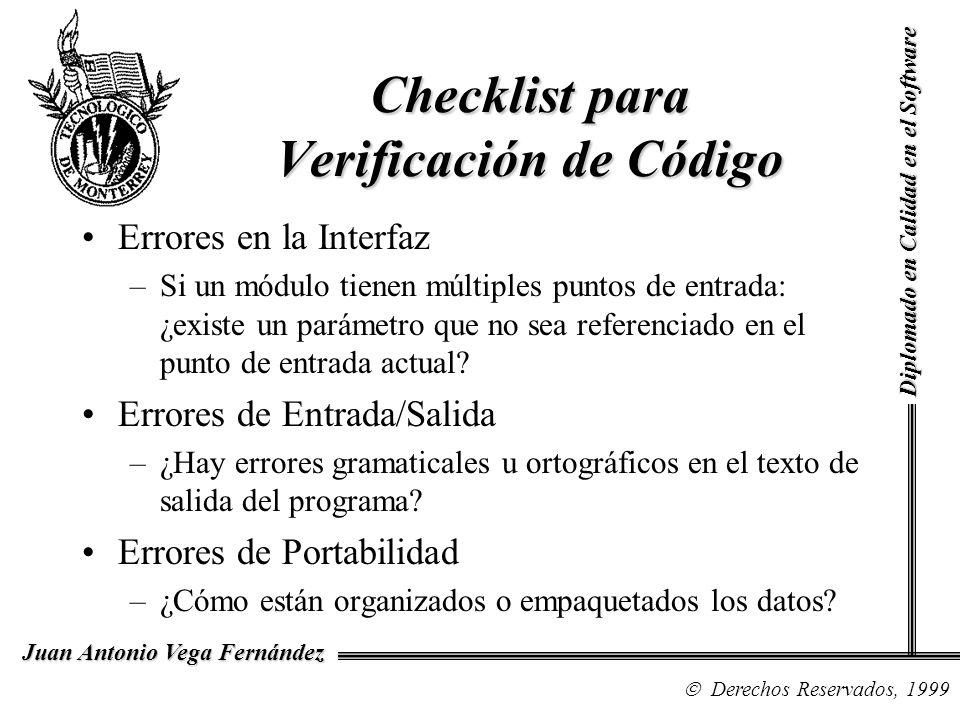 Diplomado en Calidad en el Software Derechos Reservados, 1999 Juan Antonio Vega Fernández Errores en la Interfaz –Si un módulo tienen múltiples puntos