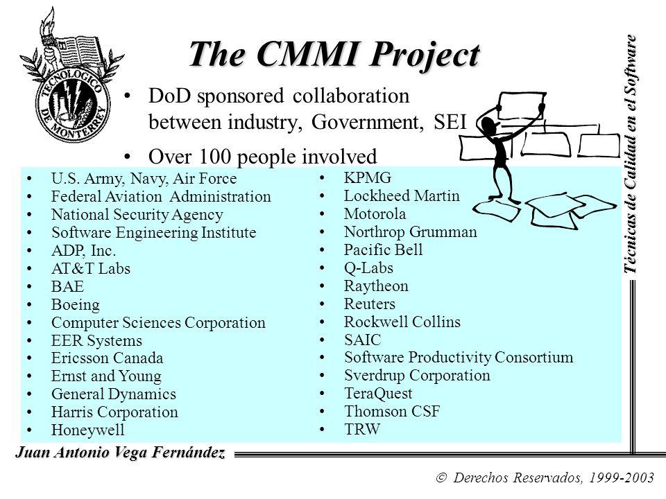 Topics Structure of the CMMI documents The structure of the CMMI Continuous representation document The Structure of the CMMI Staged representation Summary Técnicas de Calidad en el Software Derechos Reservados, 1999-2003 Juan Antonio Vega Fernández