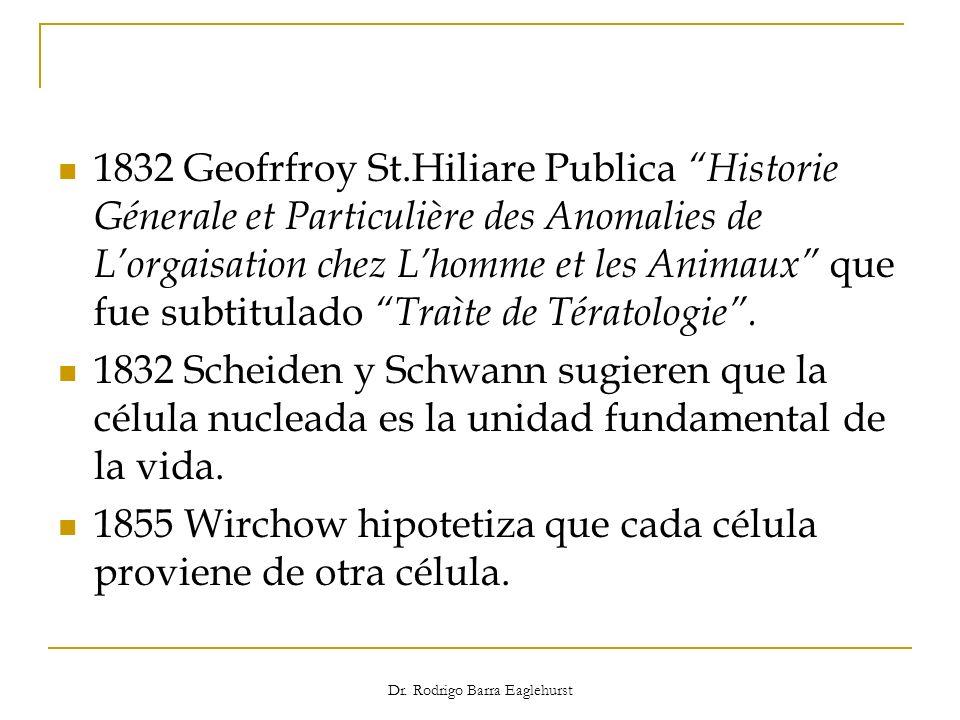 Dr. Rodrigo Barra Eaglehurst 1832 Geofrfroy St.Hiliare Publica Historie Génerale et Particulière des Anomalies de Lorgaisation chez Lhomme et les Anim