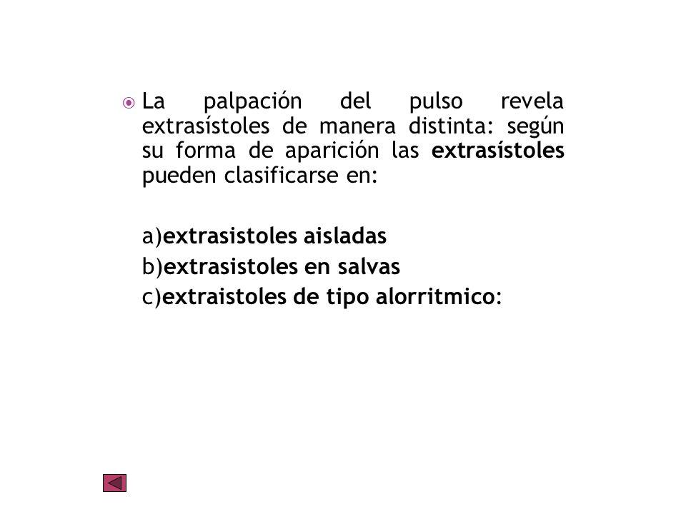 a) arritmia sinusal simple b) arritmia respiratoria c) arritmia por paro sinusal d) arritmia extrasistólica