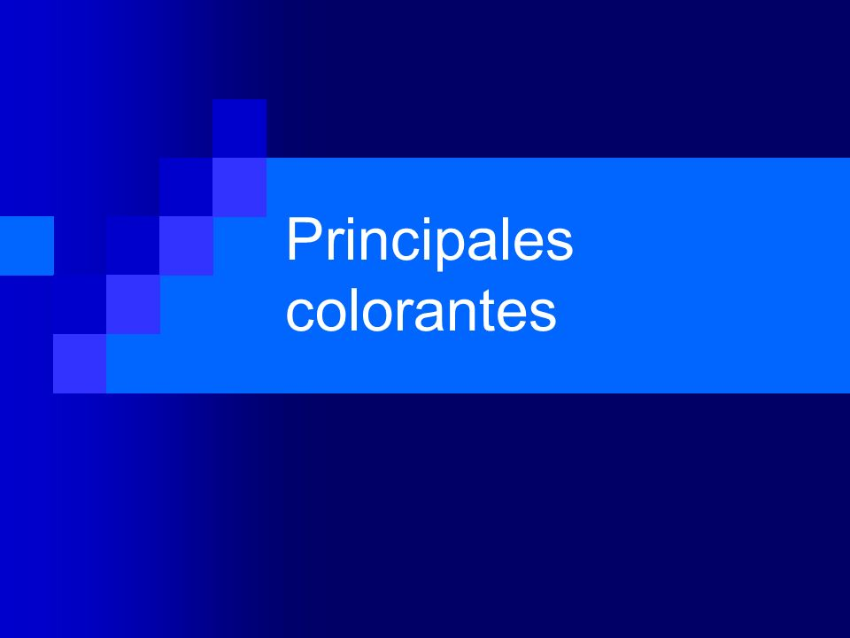 Principales colorantes