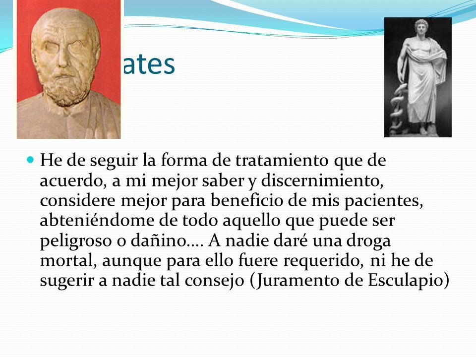 Hipocrates He de seguir la forma de tratamiento que de acuerdo, a mi mejor saber y discernimiento, considere mejor para beneficio de mis pacientes, ab