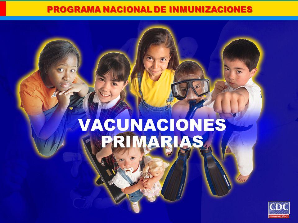 VACUNACIONES PRIMARIAS Immunization Vacuna contra el Papilomavirus humano (HPV) Edad mínima de inicio: 9 años.