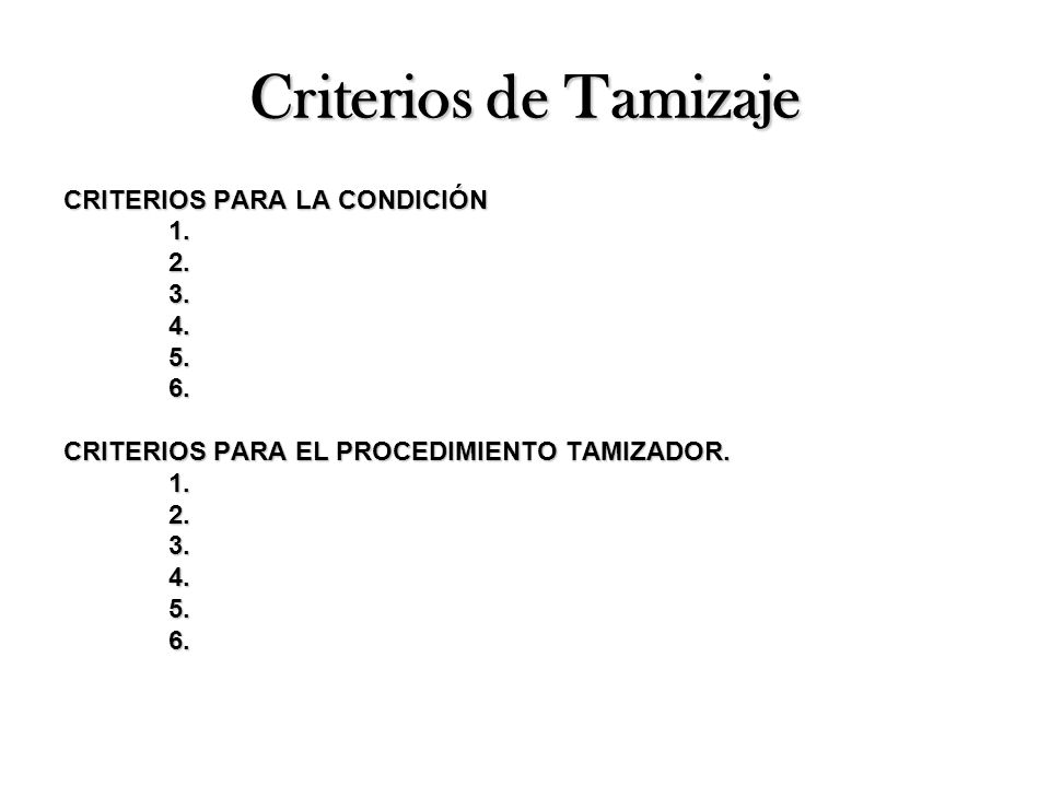 RESUMEN DE LOS REQUISITOS DE LAS CONDICIONES 1.Ser tratable o controlable.