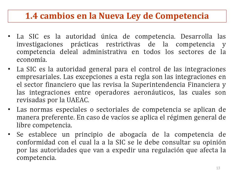 La SIC es la autoridad única de competencia.