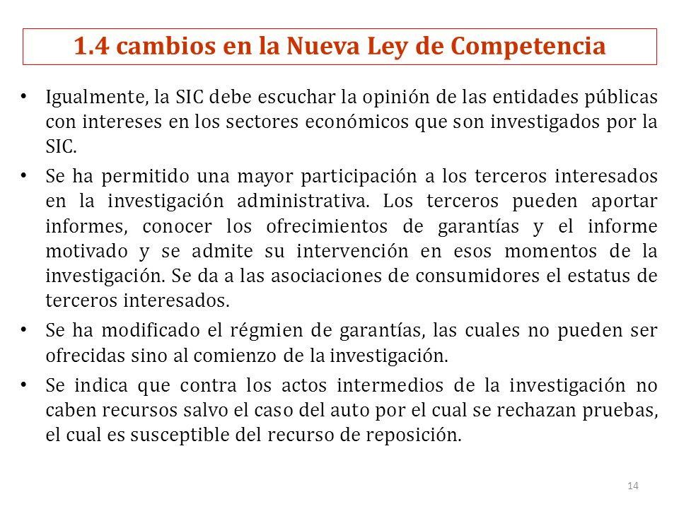Igualmente, la SIC debe escuchar la opinión de las entidades públicas con intereses en los sectores económicos que son investigados por la SIC.