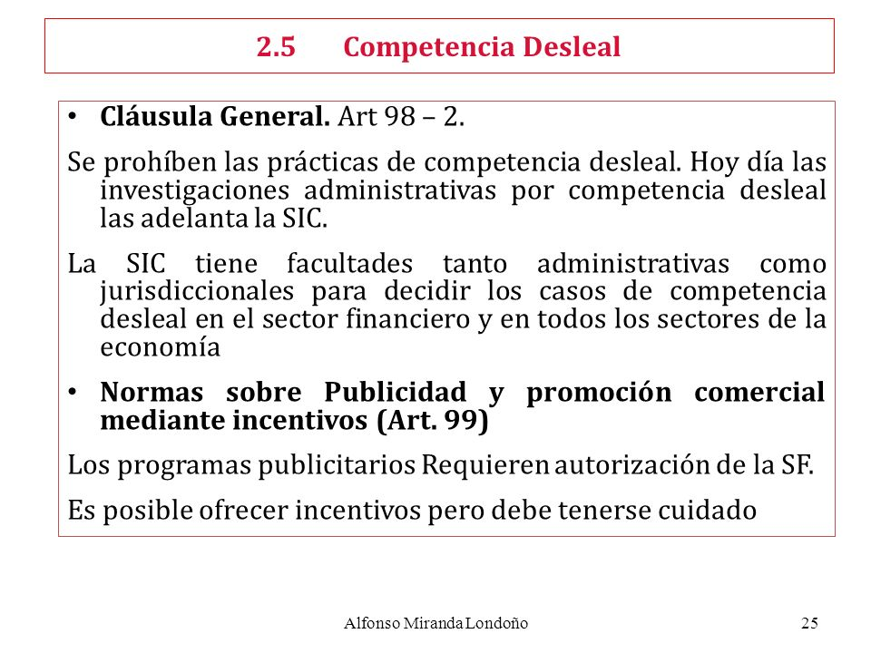Alfonso Miranda Londoño25 Cláusula General. Art 98 – 2.