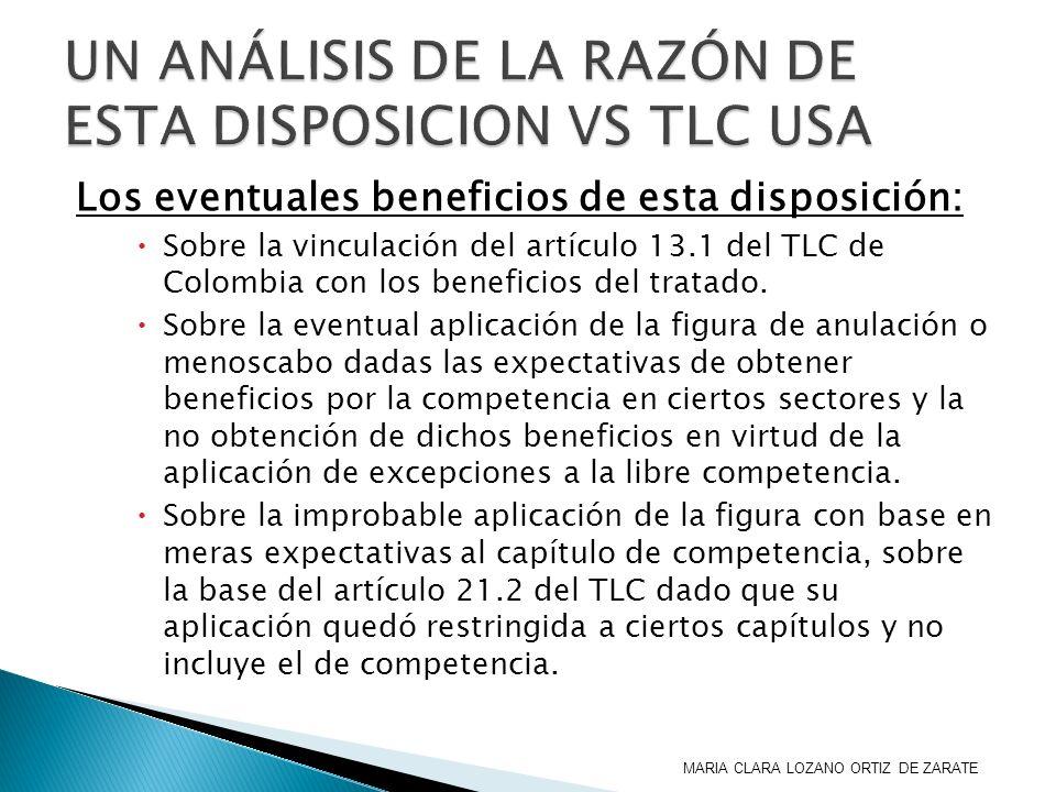 Los eventuales beneficios de esta disposición: Sobre la vinculación del artículo 13.1 del TLC de Colombia con los beneficios del tratado. Sobre la eve