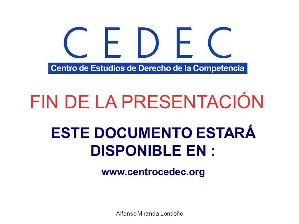 FIN DE LA PRESENTACIÓN ESTE DOCUMENTO ESTARÁ DISPONIBLE EN : www.centrocedec.org