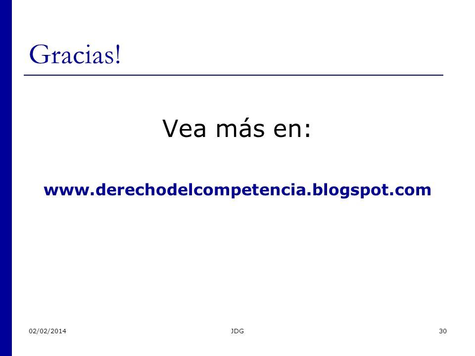 02/02/2014JDG30 Gracias! Vea más en: www.derechodelcompetencia.blogspot.com